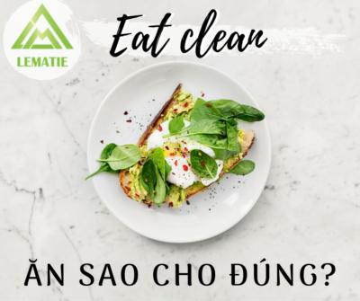 🍒 EAT CLEAN 🥗 NGUYÊN TẮC LỰA CHỌN THỰC PHẨM TỐT CHO SỨC KHỎE 🍒