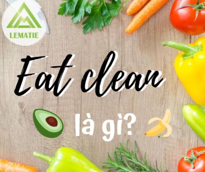 EAT CLEAN 🥗 CHẾ ĐỘ ĂN ĐANG ĐƯỢC CHỊ EM ƯA CHUỘNG 🍒