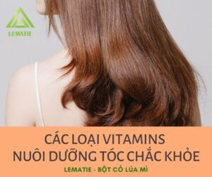 Lematie_Vitamin_Dưỡng tóc